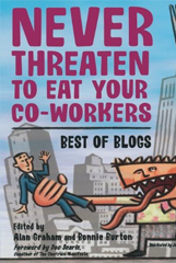 Bonnie Burton – Never Threaten To Eat You're Co-Workers