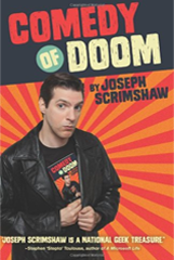 Joseph Scrimshaw – Comedy of Doom