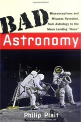 Phil Plait – Bad Astromony